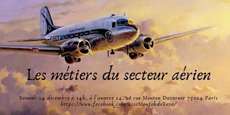 A la découverte des métiers de l'aviation billets