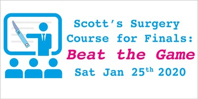 Scott's Surgery Course for Finals - Beat the Game