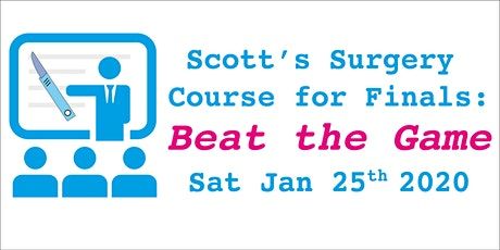 Scott's Surgery Course for Finals - Beat the Game tickets