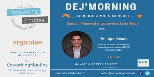 Déj'Morning by ConnectingBourbon avec Philippe Metais de GRDF Innovation