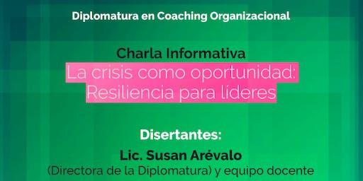 Resiliencia para líderes - La crisis como oportunidad