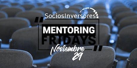 Mentoring Fridays by SociosInversores.com tickets
