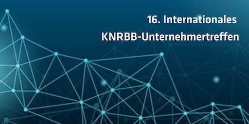 16. Internationales KNRBB - Unternehmertreffen