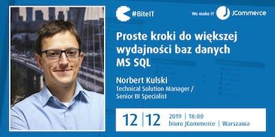 Proste kroki do większej wydajności baz danych MS SQL | BiteIT