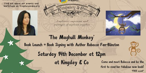 Rebecca Fan Blinston  The Maghull Monkey:  Book launch and Signing