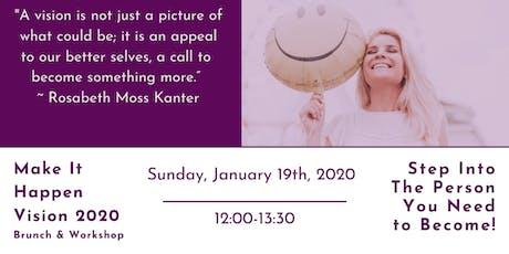 Make It Happen Vision 2020 Brunch & Workshop entradas