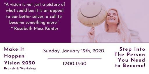 Make It Happen Vision 2020 Brunch & Workshop
