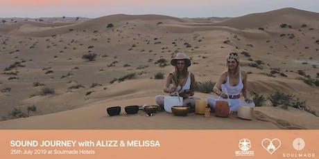 Sound Journey w// Alizz & Melissa  Tickets