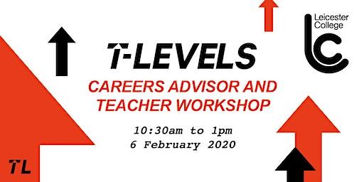 Teacher and Career Advisor T Level Workshop