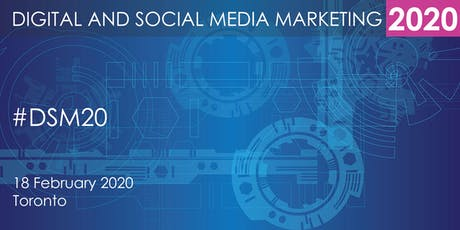 Digital and Social Media Marketing Summit 2020 - Toronto tickets