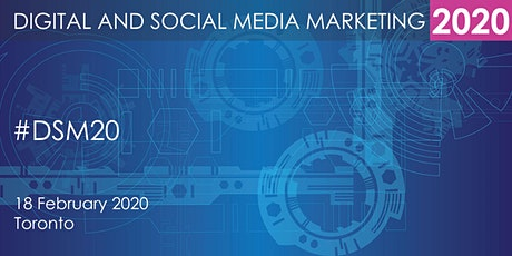 Digital and Social Media Marketing Summit 2020 - Toronto tickets
