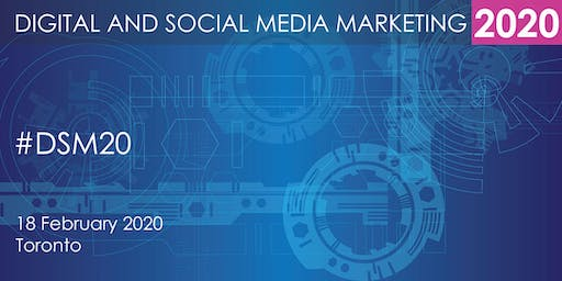 Digital and Social Media Marketing Summit 2020 - Toronto