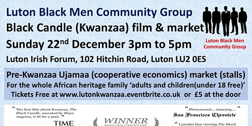 Black Candle (Kwanzaa) film + Pre-Kwanzaa market Sun 22nd Dec 3pm