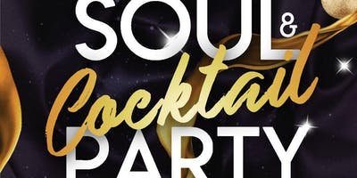 The Legacy Soul & Cocktail Party