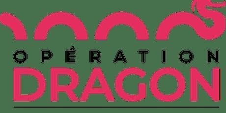 DEMO DAY / Opération DRAGON billets