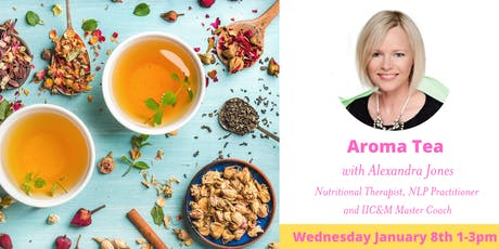 Aroma Tea with Alexandra Jones tickets