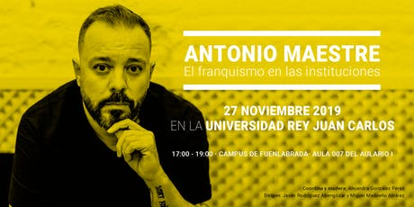 El franquismo en las instituciones | Coloquio con Antonio Maestre entradas