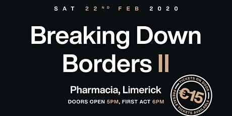 Breaking Down Borders II tickets