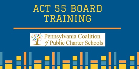 ACT 55 Board Training 2020--CONFERENCE tickets