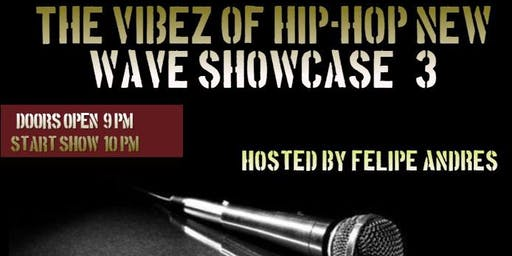 The Vibez Of Hip-Hop New Wave Showcase #3