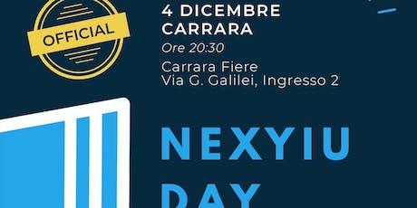 NEXYIU DAY CARRARA OFFICIAL biglietti
