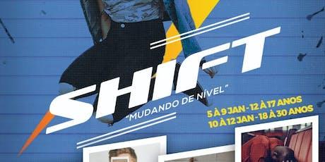 SHIFT 2019 - MUDANDO DE NÍVEL ingressos