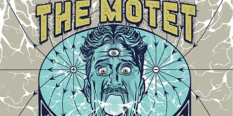 THE MOTET - Electric Dream Tour tickets