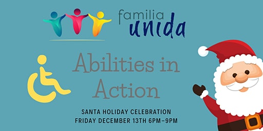 """Holiday Celebration for Diverse Abilities""""Abilities In Action"""""""
