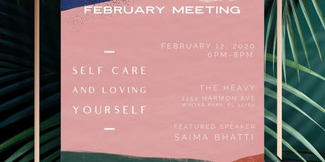 Monthly Meeting: Self Care & Loving Yourself tickets