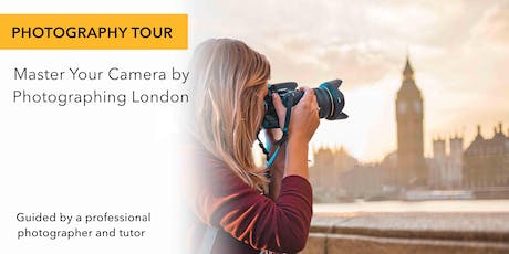 Photography City Tour in London tickets