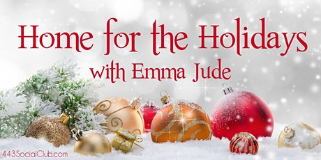Home for the Holidays with Emma Jude tickets