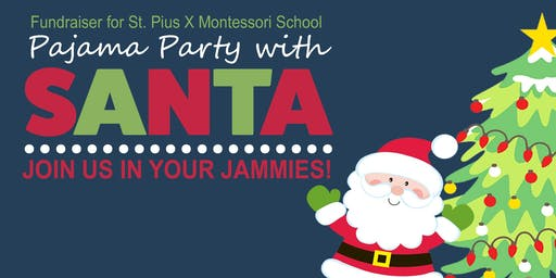 Pajama Party with Santa!