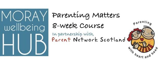 Parenting Matters (LOSSIEMOUTH). FREE 8-week self-confidence peer-led workshop. Starts Tuesday 4th February 2020, Town Hall, Lossiemouth