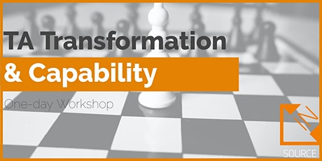 Talent Acquisition Transformation & Capability (ONSITE DELIVERY) tickets
