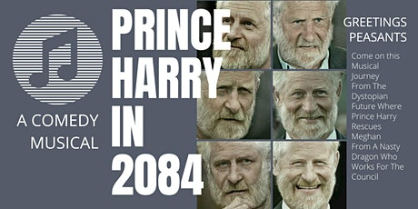 Prince Harry In 2084 : A Comedy Musical tickets