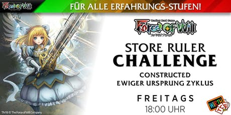 "Force of Will Store Ruler Challenge: Constructed ""Ewiger Ursprung Zyklus"" Tickets"