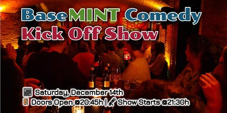 BaseMINT Comedy: Kick Off Show tickets