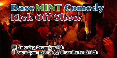 BaseMINT Comedy: Kick Off Show tickets