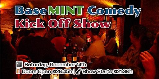 BaseMINT Comedy: Kick Off Show