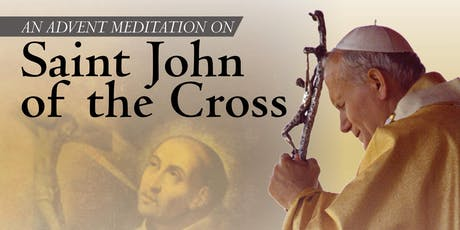 Advent Meditation: Saint John of the Cross tickets