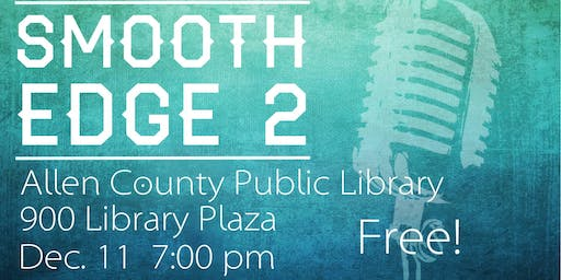 Smooth Edge 2 - A Cappella at the Library