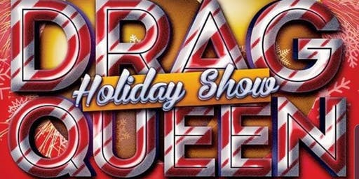 DINNER AND DRAG HOLIDAY SPECTACULAR