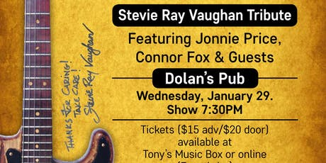 Stevie Ray Vaughan Tribute at Dolan's Pub tickets