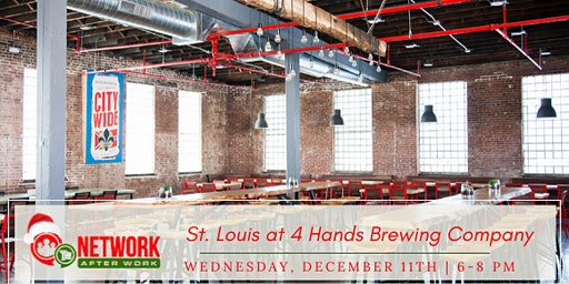 Network After Work St. Louis at 4 Hands Brewing Company