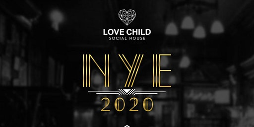 Love Child NYE 2020