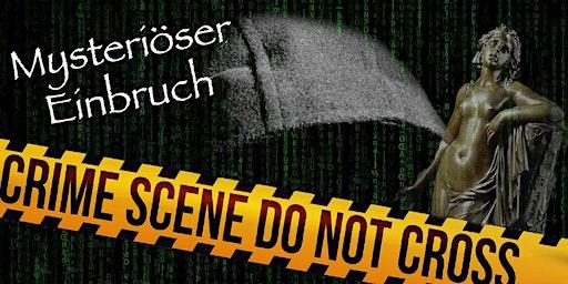 """Schnüffel-Kriminalfall """"Mysteriöser Einbruch"""" am 09.02.2020"""