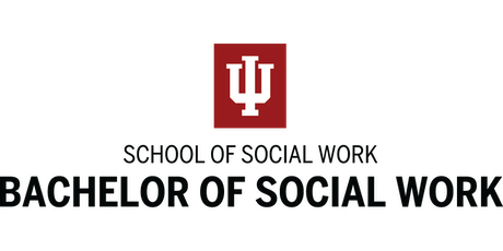 Indiana Univeristy FW, School of Social Work - BSW Information Session tickets