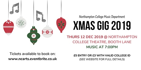 Northampton College XMAS Music Gig 2019 tickets
