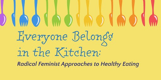 Everyone Belongs in the Kitchen!