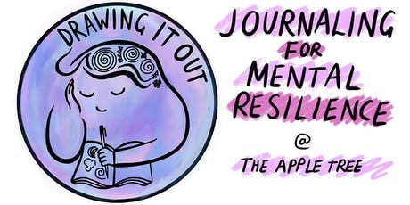 Drawing It Out - Journaling for Mental Resilience tickets